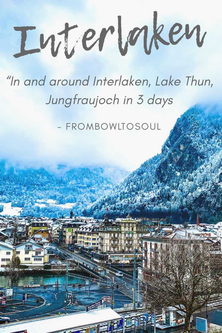 3 days in Interlaken, where all can you visit? All about this little town-  in and around the area, visiting Jungfraujoch, lake Thun and the town of Spiez. Let's get going.