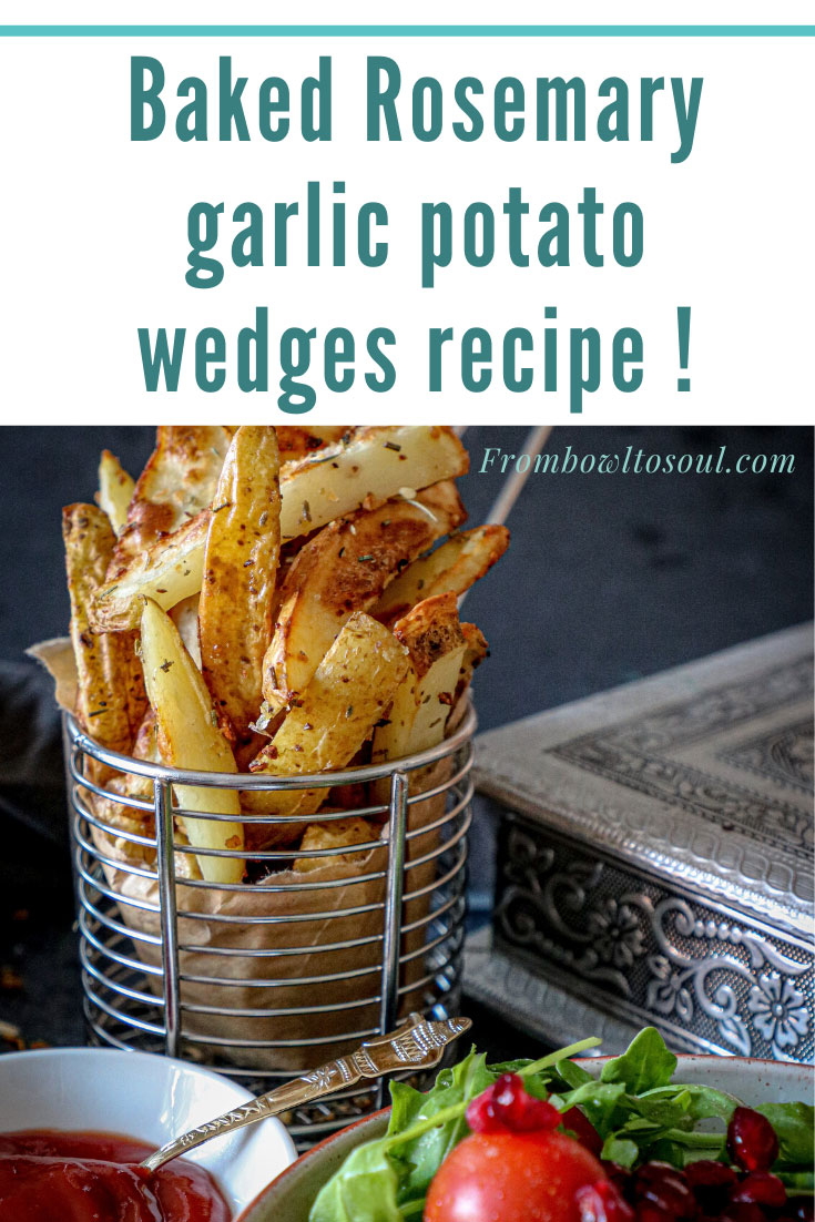 Baked Rosemary garlic potato wedges