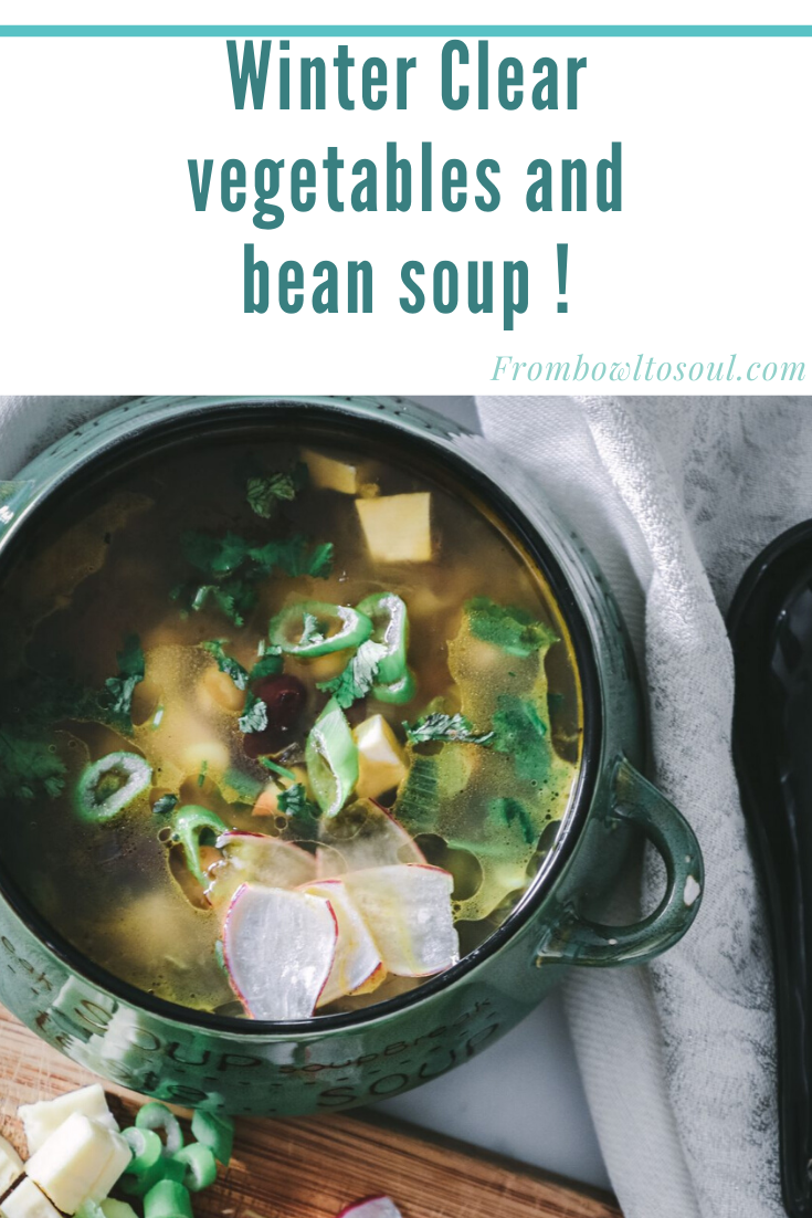Winter clear vegetable and beans soup